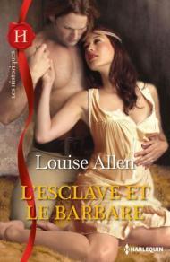 L'esclave et le barbare de Louise Allen