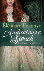 La Famille d'Arsac Tome 2 - Audacieuse Sarah de Éléonore Fernaye