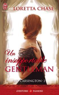Les Carsington Tome 2 - Un insupportable Gentleman de Loretta Chase