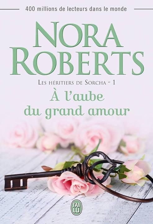 A l aube du grand amour de Nora Roberts