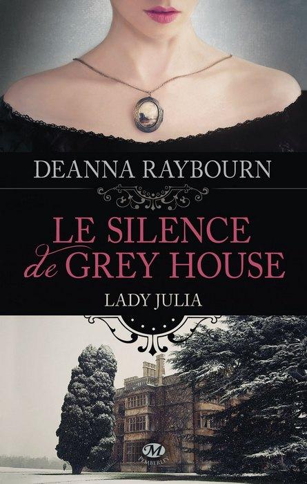 Le silence de Grey House de Deanna Raybourn