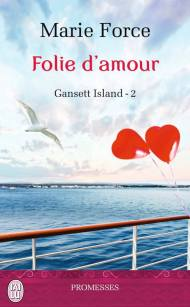 Folie d'amour de Marie Force