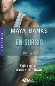 KGI 1 - En Sursi de Maya Banks