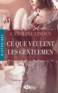 Ce que veulent les Gentlemen de Caroline Linden
