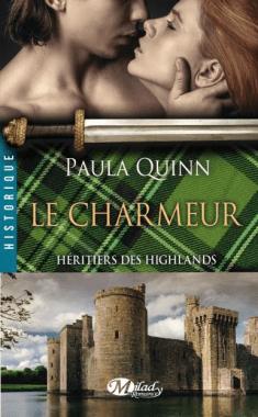 Heritiers des Highlands- Le Charmeur de Paula Quinn