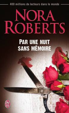 Par une nuit sans mamoire de Nora Roberts