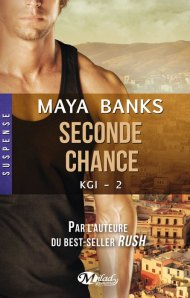 KGI-2 - Seconde Chance de Maya Banks