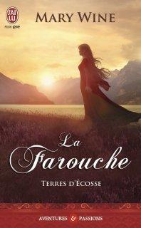 La Farouche ( Terres d' Ecosse T2) de Mary Wine