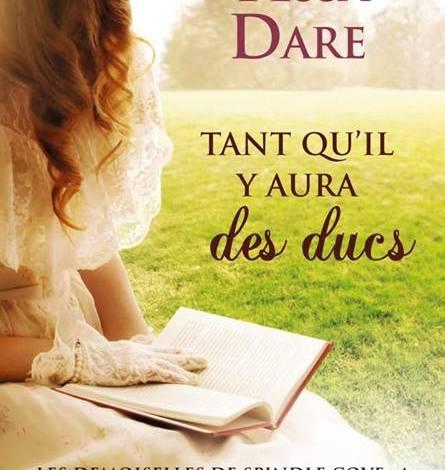 Photo de Tant qu'il y aura des Ducs de Tessa Dare