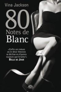 80 Notes de Blanc de Vina Jackson