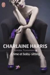 Aurora Teagarden T6 - Crime et Baby-sitting de Charlaine Harris