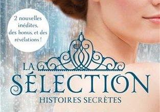 Photo of La Sélection – Histoires Secrètes de Kiera Cass