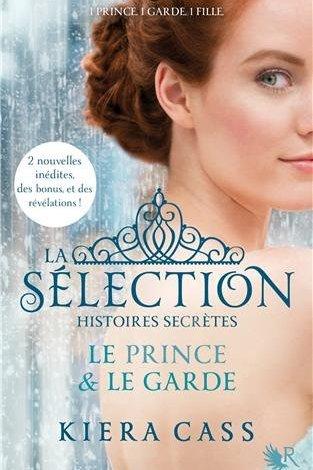 Photo de La Sélection – Histoires Secrètes de Kiera Cass