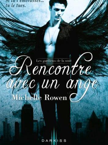 Photo of Rencontre Avec Un Ange de Michelle Rowen