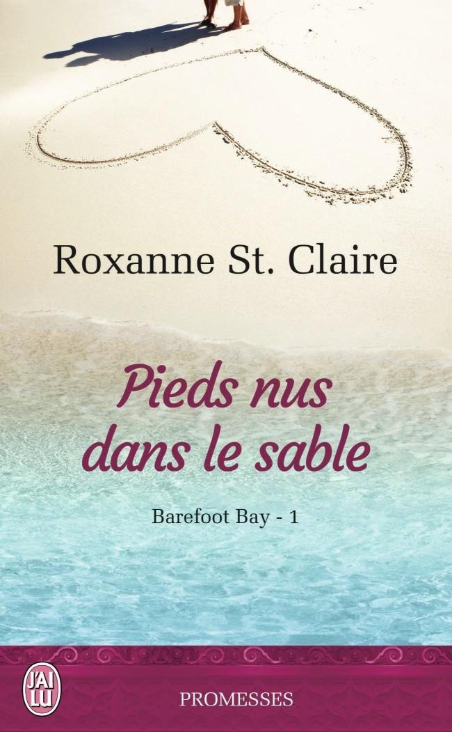Barefoot Bay T1- Pieds nus dans le sable de Roxanne St Claire