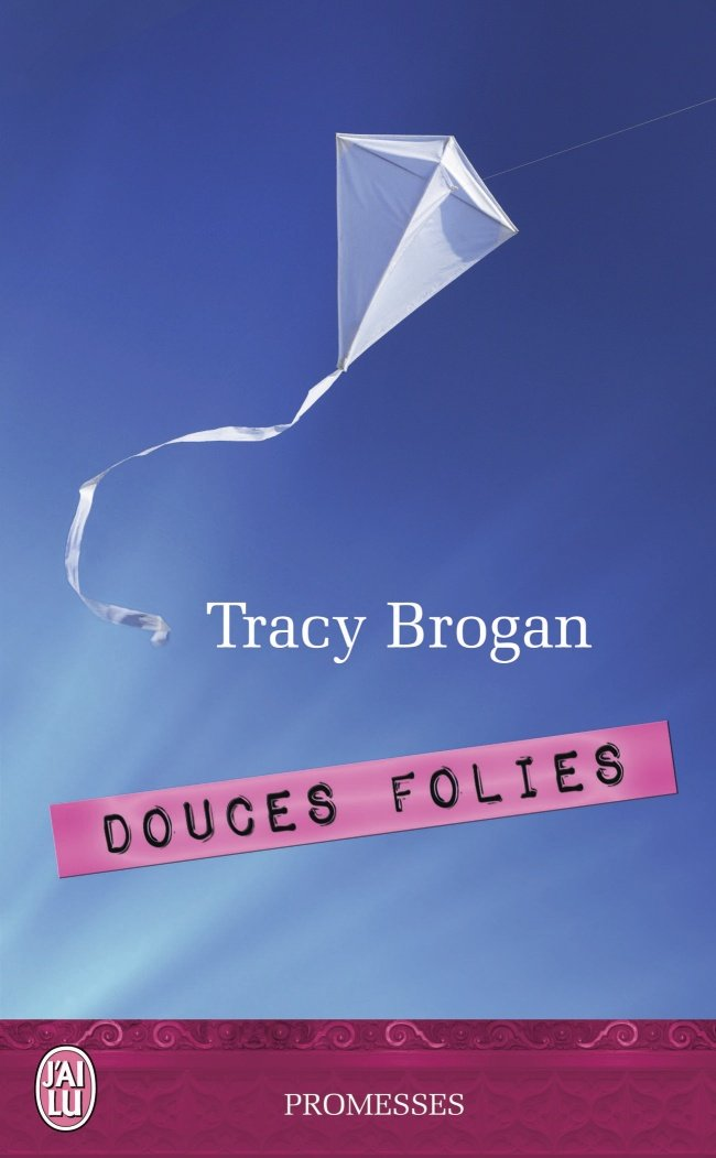 Douces Folies de Tracy Brogan