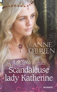 Scandaleuse Lady Katherine de Anne O'Brien