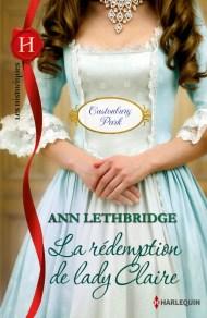 La Rédemption de Lady Claire de Ann Lethbridge