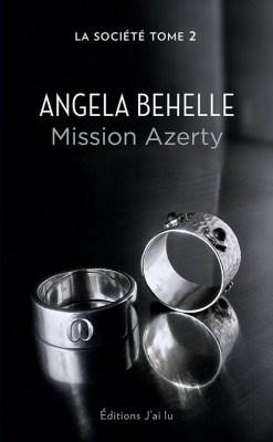 La Société : Mission Azerty de Angela Behelle
