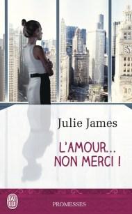 L'Amour-Non merci de Julie James