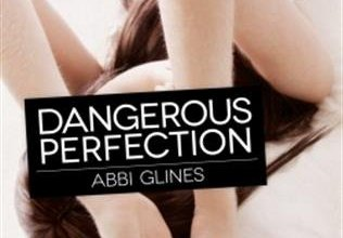 Photo of Dangerous Perfection de Abbi Glines