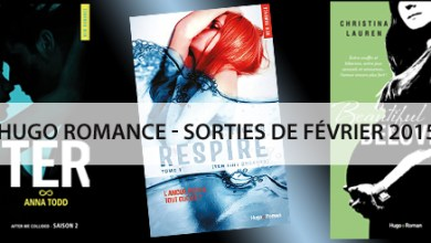Photo of Hugo Romance – Les Sorties de Février 2015