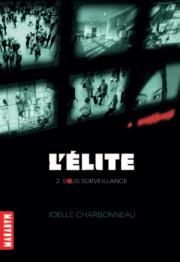 L elite T2 Surveillance de Joelle Charbonneau