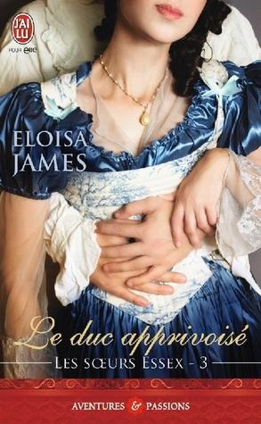 Le duc apprivoisé d'Eloisa James