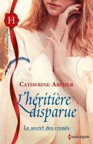 L'héritière disparue de Catherine Archer