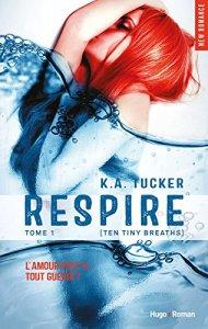 Respire de KA Tucker
