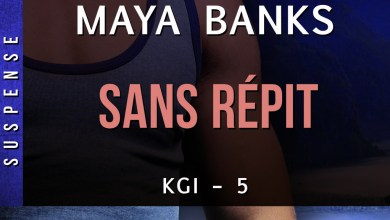 Photo de Sans Répit de Maya Banks