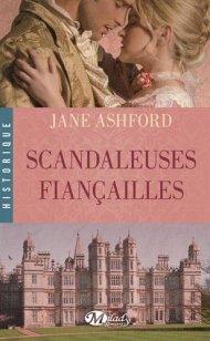 Scandaleuse Fiançailles de Jane Ashford