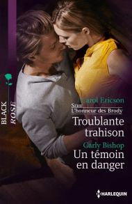 Troublante trahison de Carol Ericson