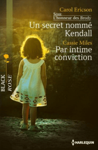 Un secret nommé Kendall de Carol Ericson