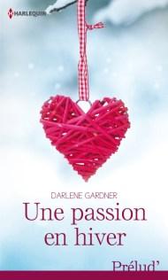 Une passion en hiver de Darlene Gardner