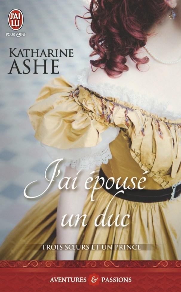 J'ai épousé un Duc de Katherine Ashe