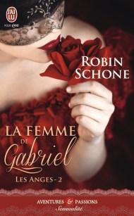 La femme de Gabriel de Robin Schone