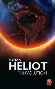 Involution de Johan Heliot
