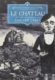 Le Château de Edward Carey