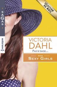 Pas si sage de Victoria Dahl