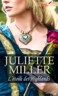 L'étoile des Highlands, Juliette Miller (Harlequin)