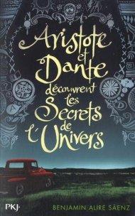 Artistote et Dante découvrent les secrets de l'univers de Benjamin Alire Saenz