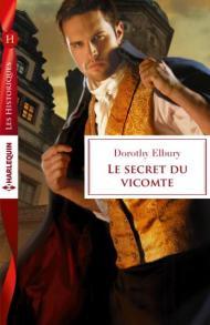 Le secret du vicomte, Dorothy Elbury (Harlequin)