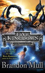 Five Kingdoms Tome 1 Les Pirates du ciel de Brandon Mull