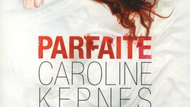 Photo of Parfaite de Caroline Kepnes