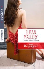 Le choix de Nina de Susan Mallery (Harlequin)