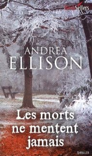 Les morts ne mentent jamais d'Andrea Ellison
