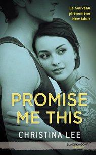 Promise me this de Christina Lee