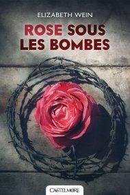 Rose sous les bombes d'Elisabeth WEIN