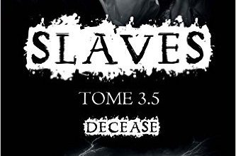Photo of Slaves, Tome 3.5 : Decease d'Amheliie